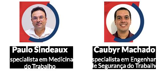 Palestrantes do Webinar SESMT e eSocial: Paulo Sindeaux e Caubyr Machado