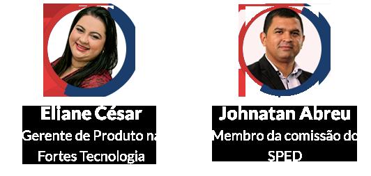 Palestrantes EFD-REINF: Eliane César e Johnatan Abreu