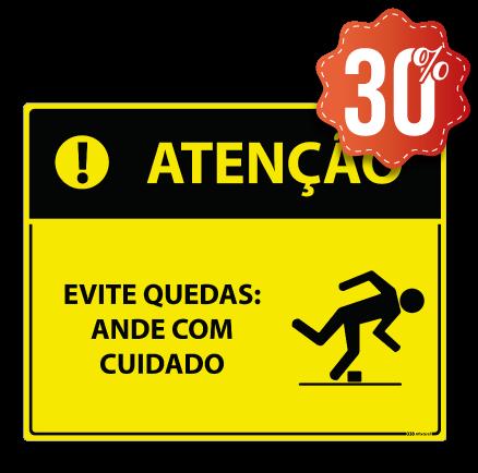 Placa Evite Quedas Ande com Cuidado