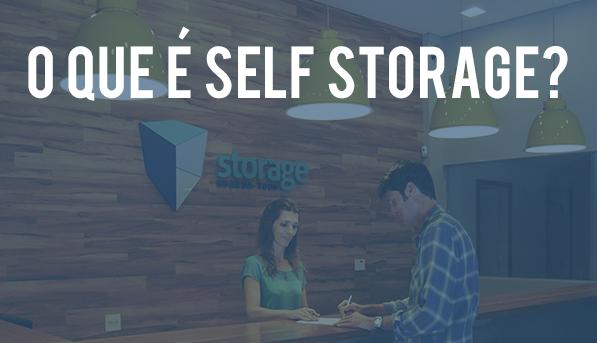 O que é Self Storage?