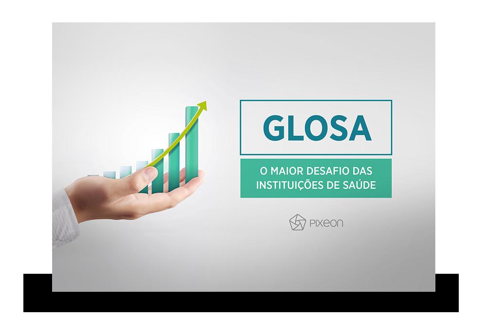 Glosa, o maior desafio das instituições de saúde