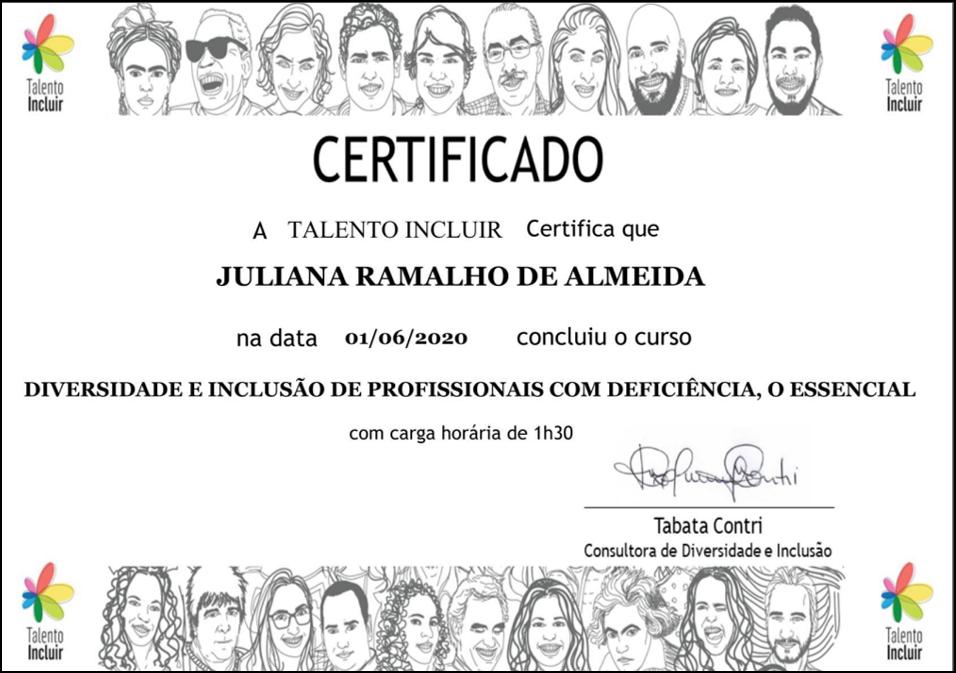 imagem do certificado com os dizeres: a talento incluir certifica que aluno na data específica concluiu o curso diversidade e inclusão de profissionais com deficiência, o essencial