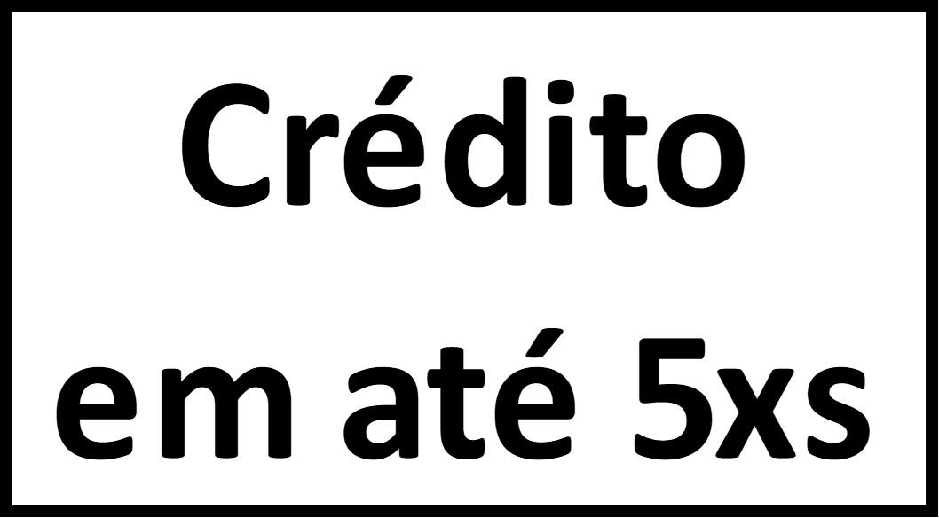 Crédito em até 5xs