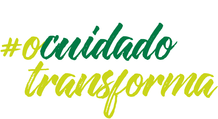 #OCuidadoTransforma