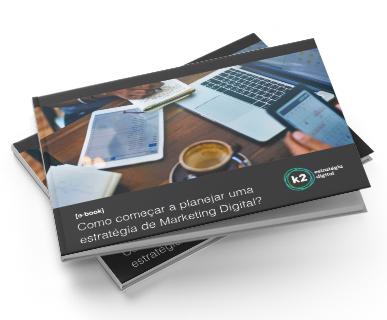 Como começar a planejar uma estratégia de marketing digital