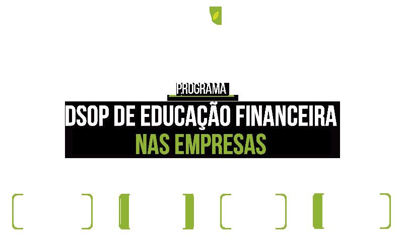 Programa DSOP de Educação Financeira nas Empresas