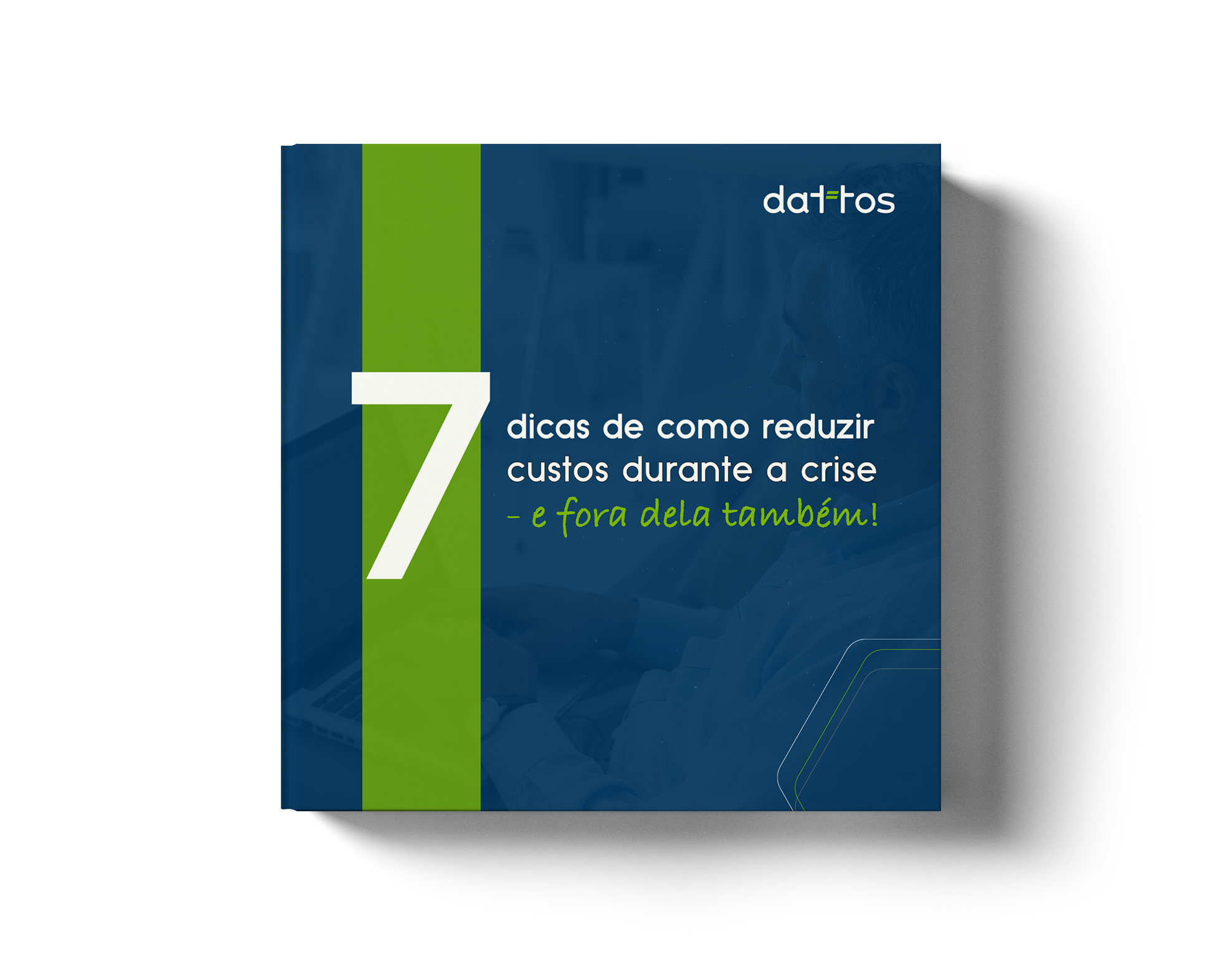 E-book 7 dicas de como reduzir custos durante a crise
