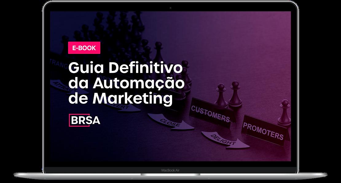 E-book BRSA - Guia definitivo de automação de marketing para B2B.