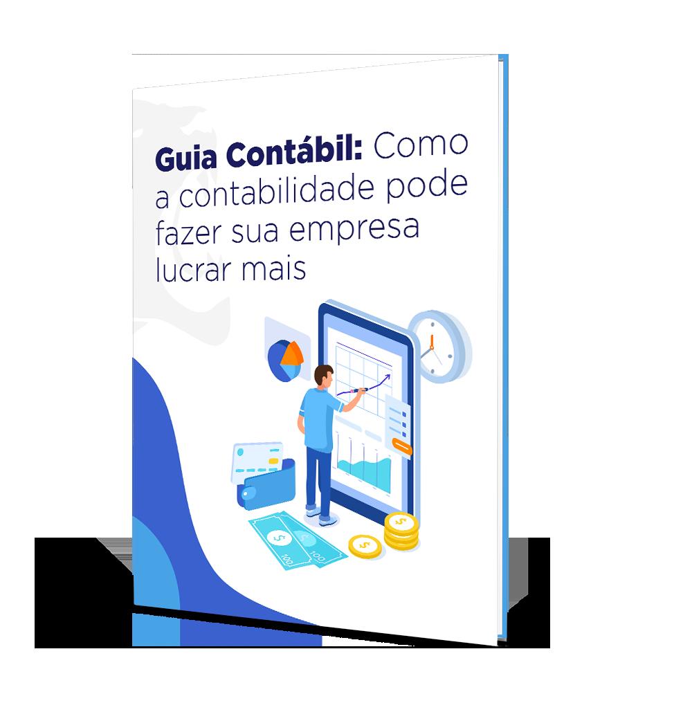 Ebook Guia Contábil: Como a contabilidade pode fazer sua empresa lucrar mais
