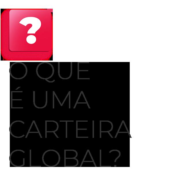o que é uma carteira global?