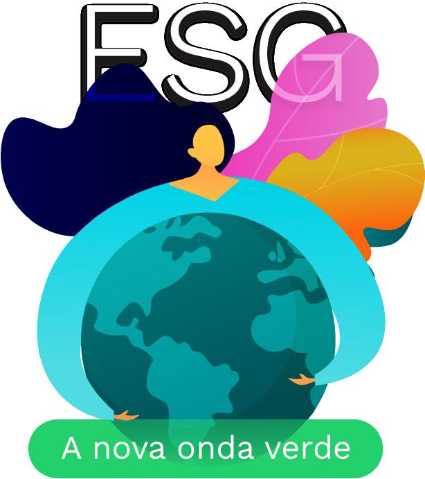 ESG - A nova onda verde