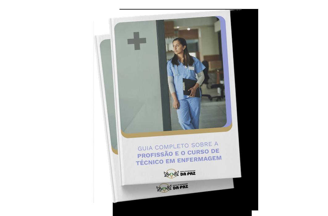 Guia Completo sobre a profissão e o curso técnico em enfermagem