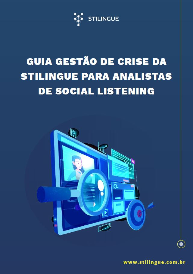guia-gestao-de-crise-da-stilingue-para-analistas-de-social-listening