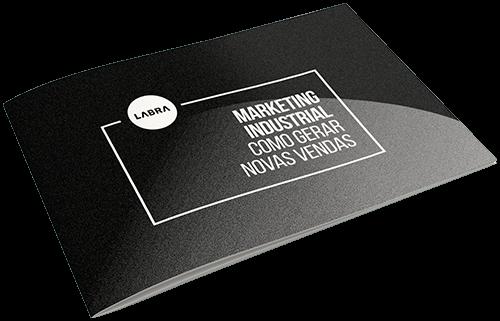 marketing industrial ebook como gerar novas vendas agencia labra
