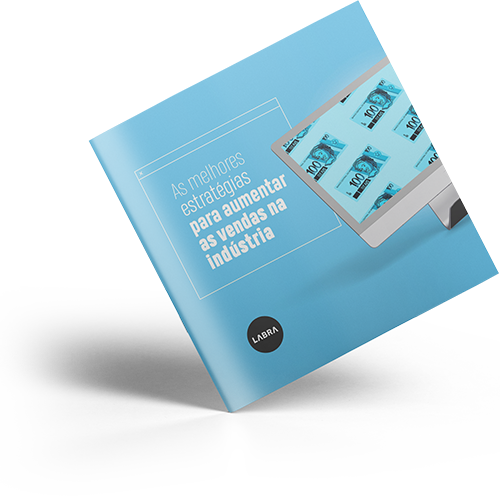 eBook As melhores estratégias para aumentar as vendas na indústria - LABRA