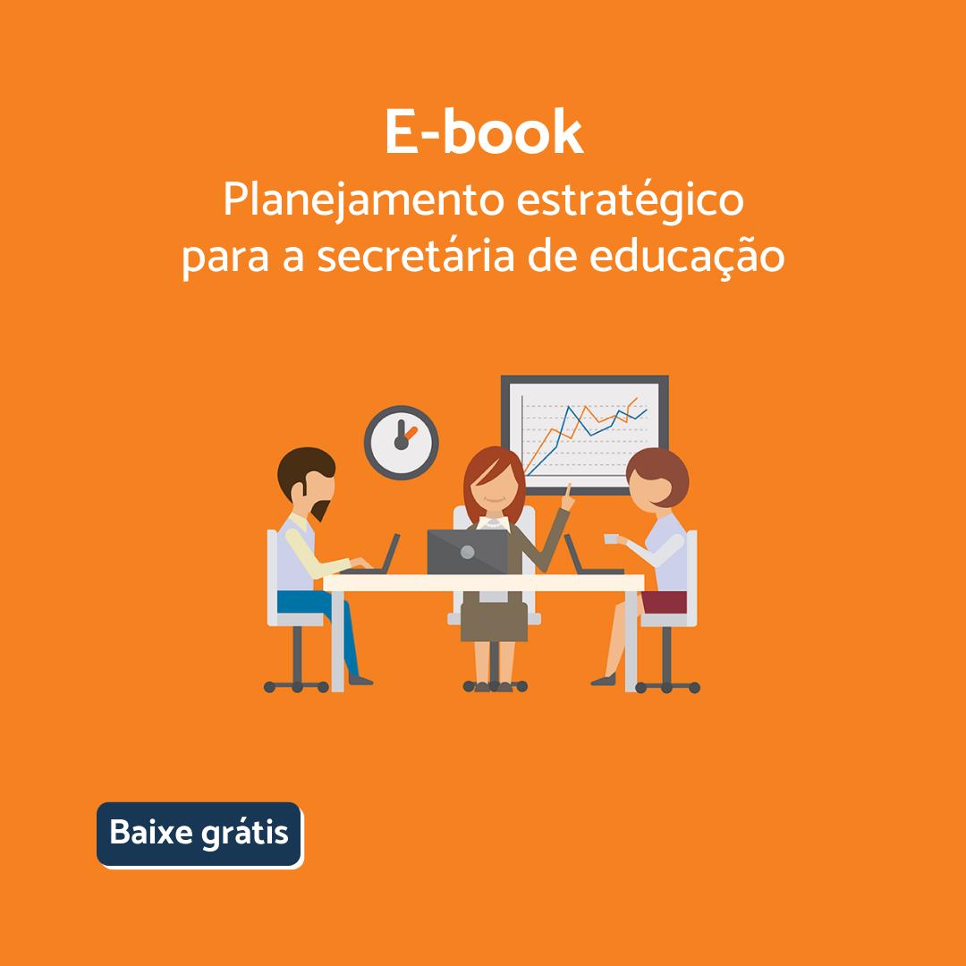 Planejamento estratégico para a secretaria de educação