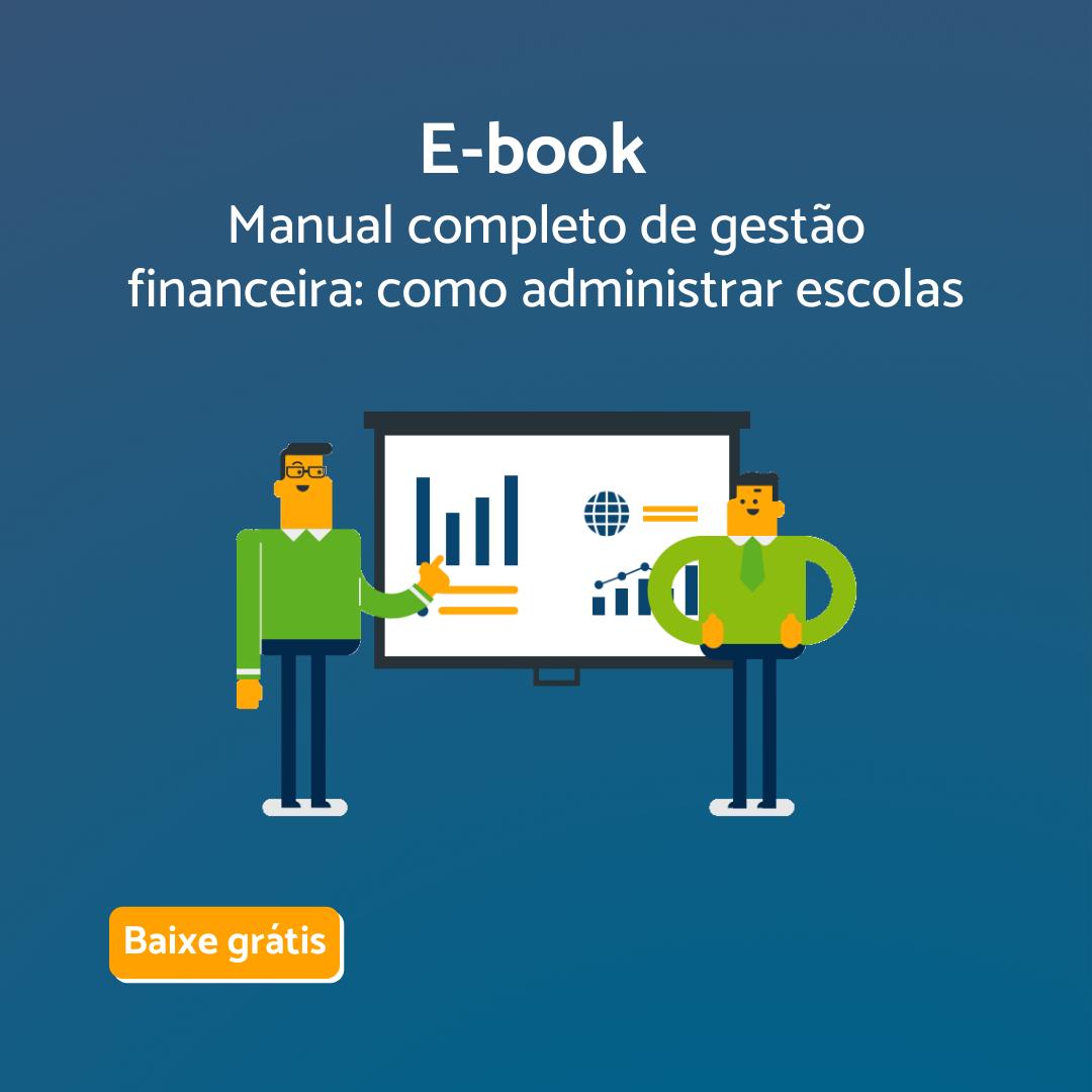 Manual completo de gestão financeira: Como administrar escolas particulares