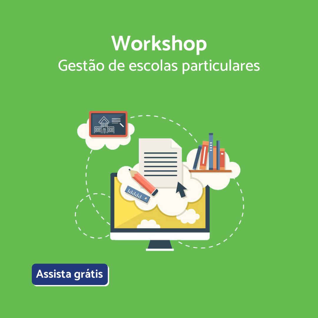 Workshop Gestão de escolas particulares