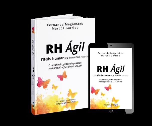 Livro RH ÁGIL, por mais humanos e menos recursos