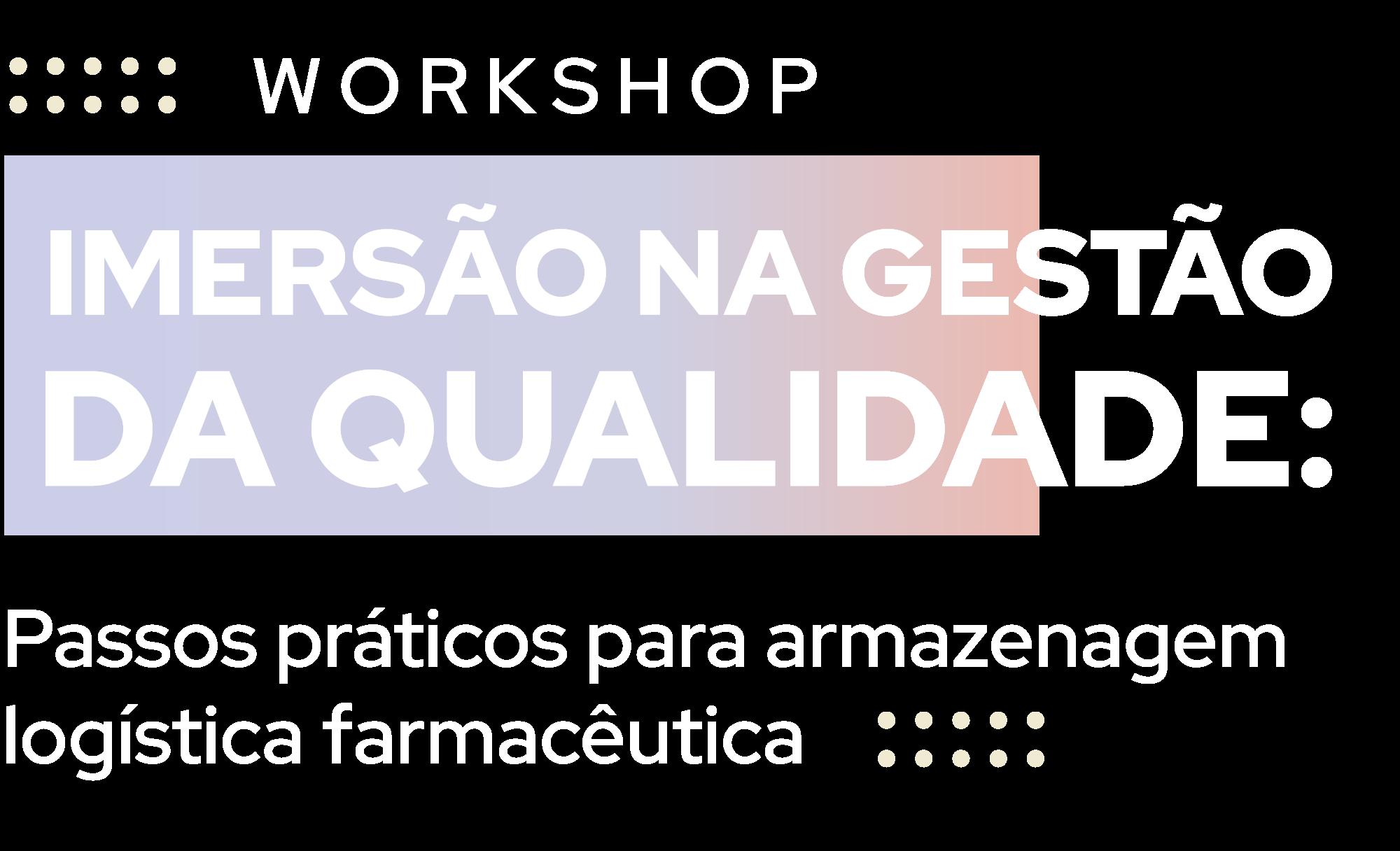 Workshop: Imersão na gestão da qualidade