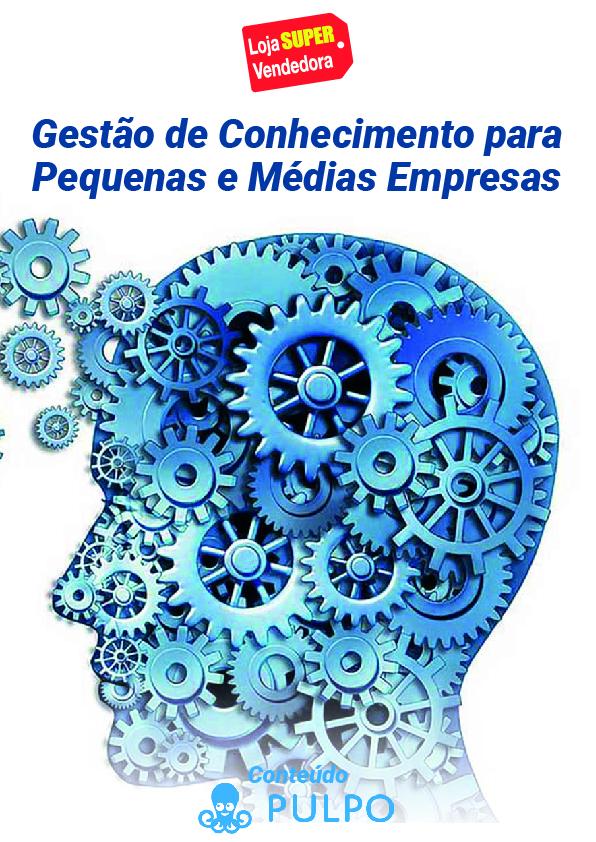 E-book Gestão de Conhecimento para Pequenas e Médias Empresas