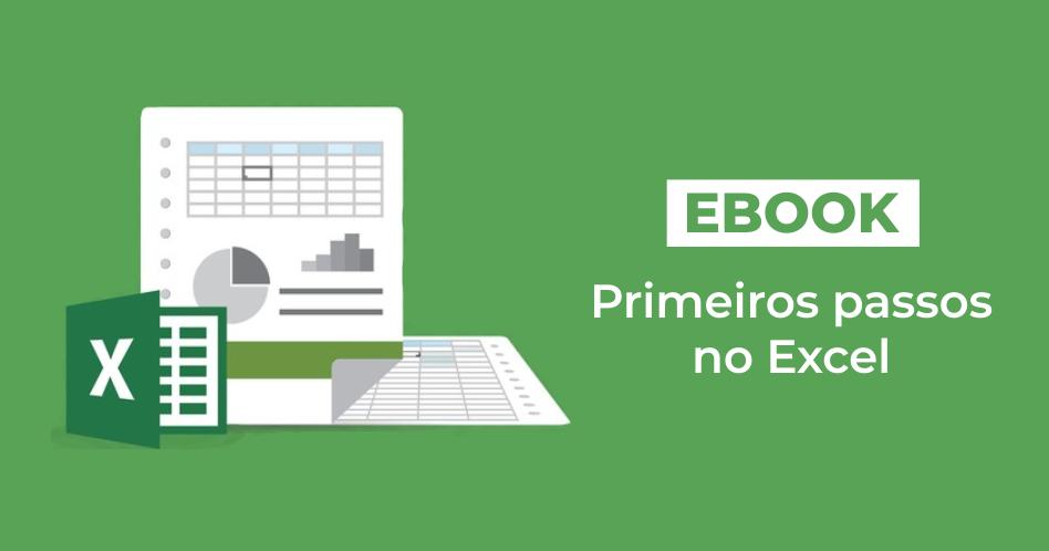 ebook Gratuito - Primeiros passos no Excel