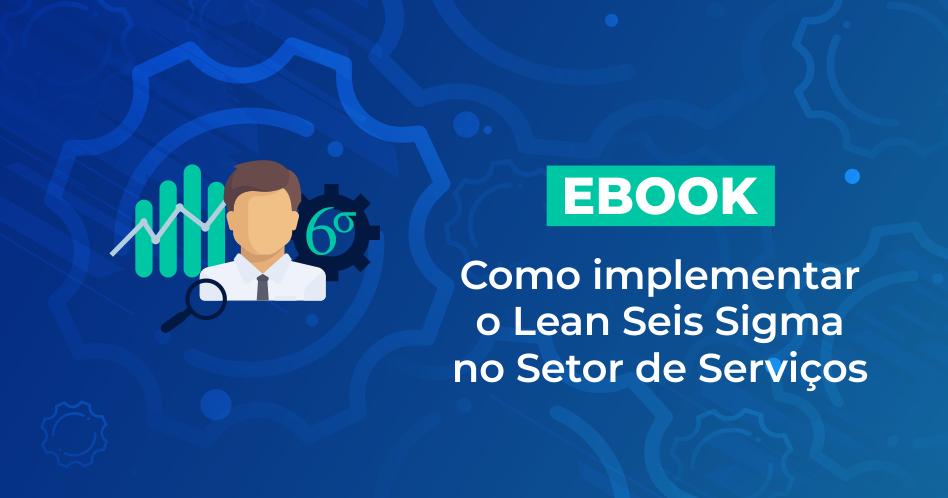 ebook-lean-six-sigma-no-setor-de-servicos