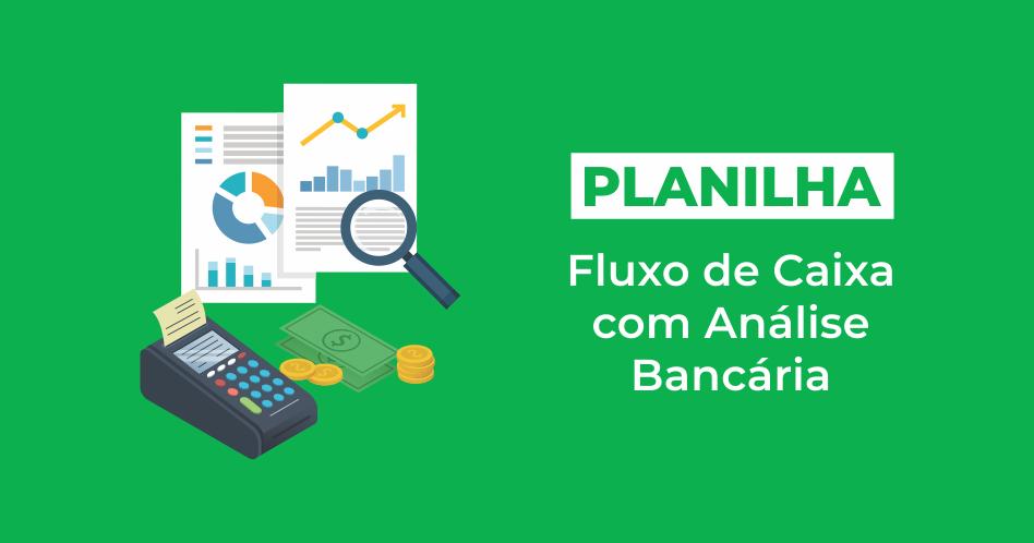 fluxo-de-caixa-com-analise-bancaria