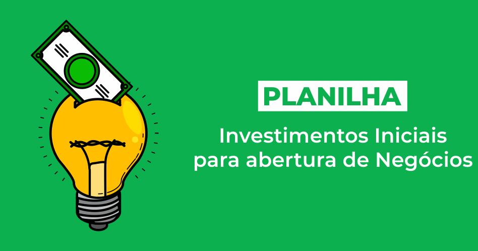investimentos-iniciais-para-abertura-de-negocios