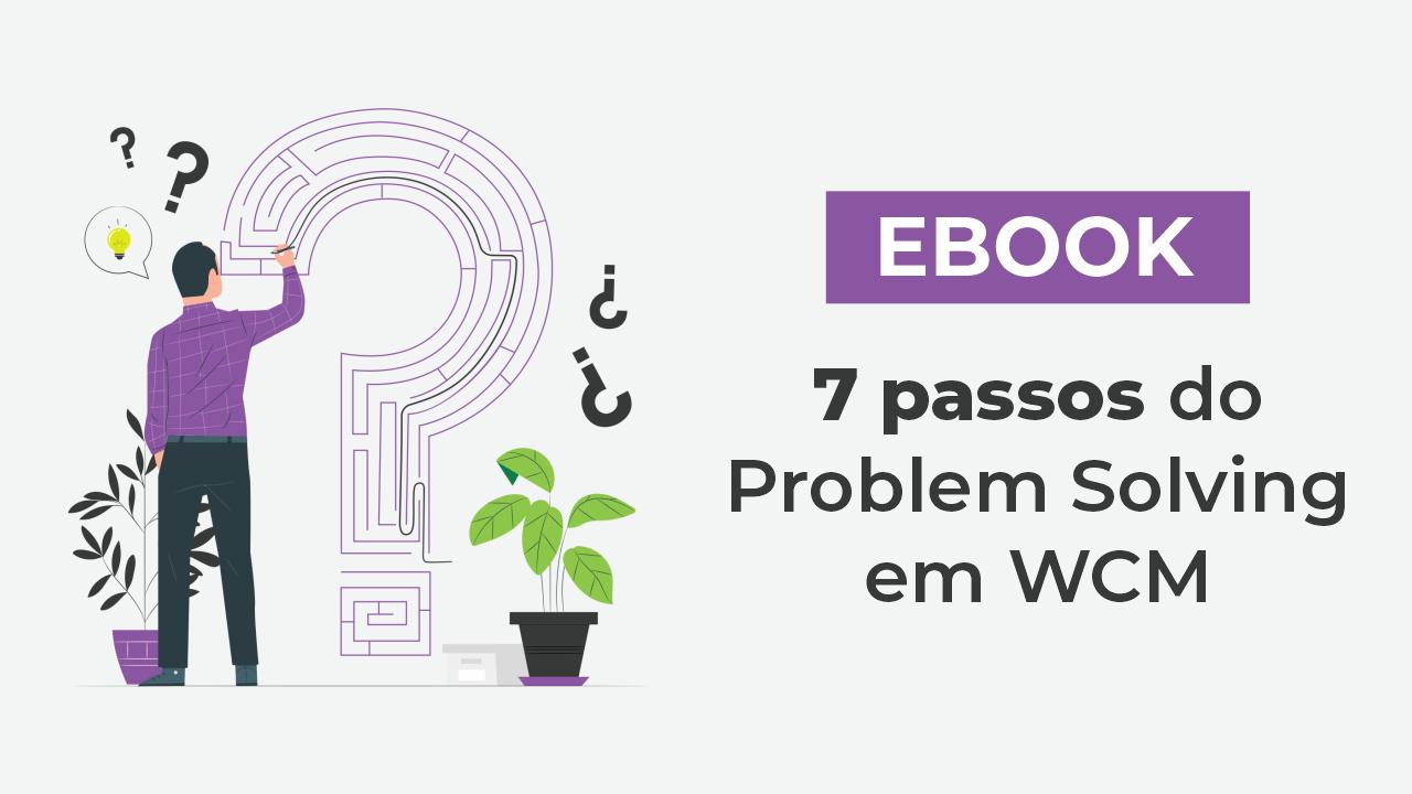 7-passos-do-problem-solving-em-wcm