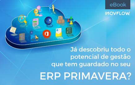 Dicas para aproveitar ao máximo o potencial de gestão do seu ERP PRIMAVERA