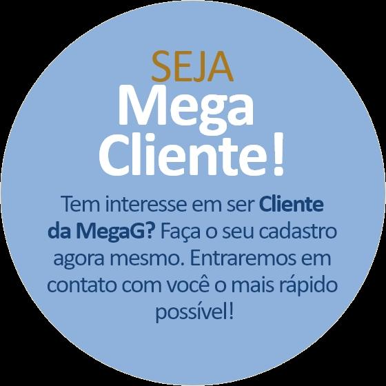 Seja Mega Cliente!