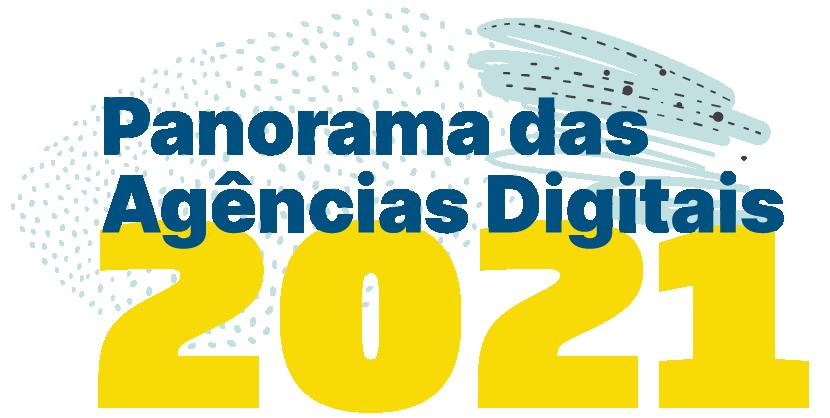 Panorama das agências Digitais 2021