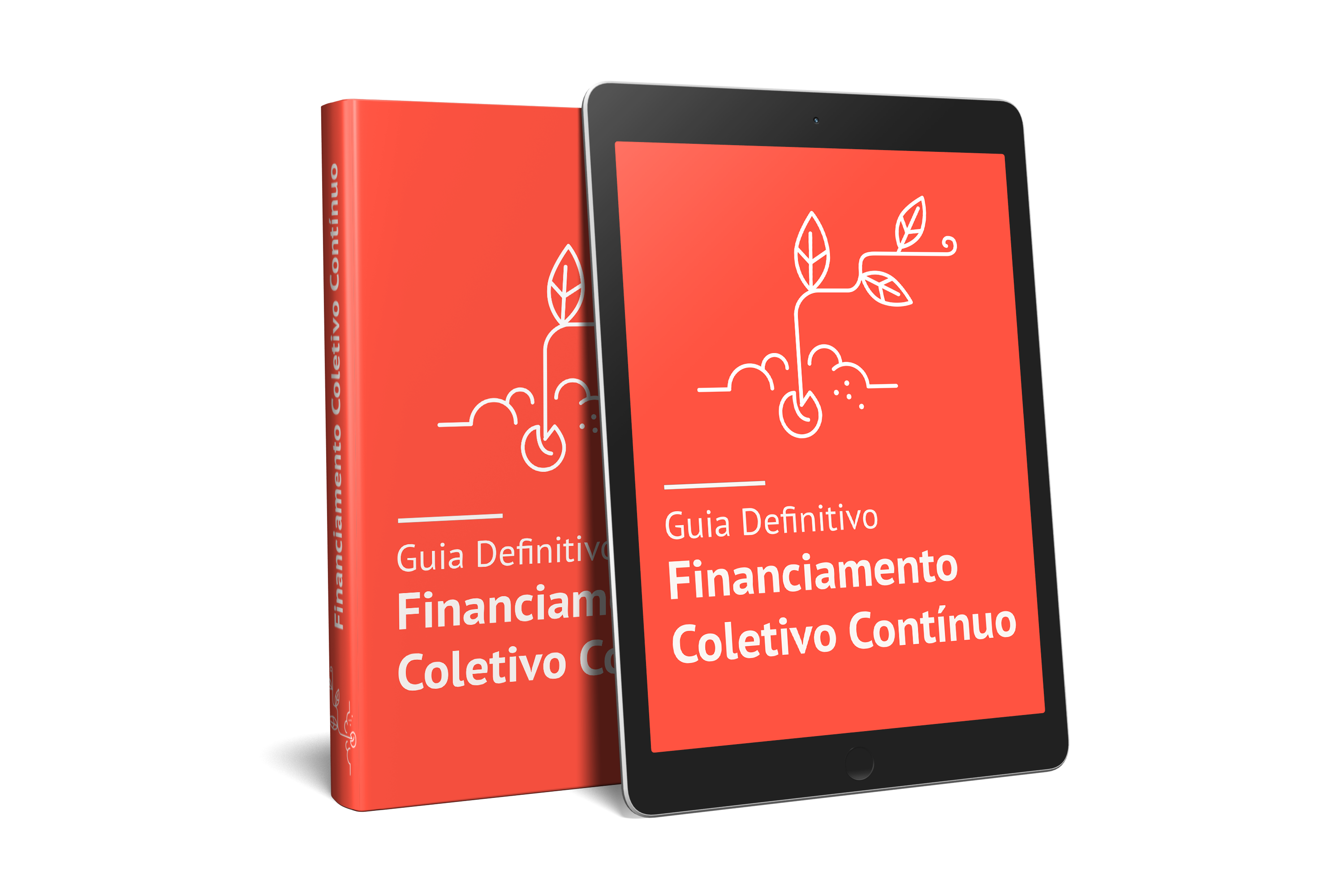 Guia Definitivo do Financiamento Coletivo Contínuo