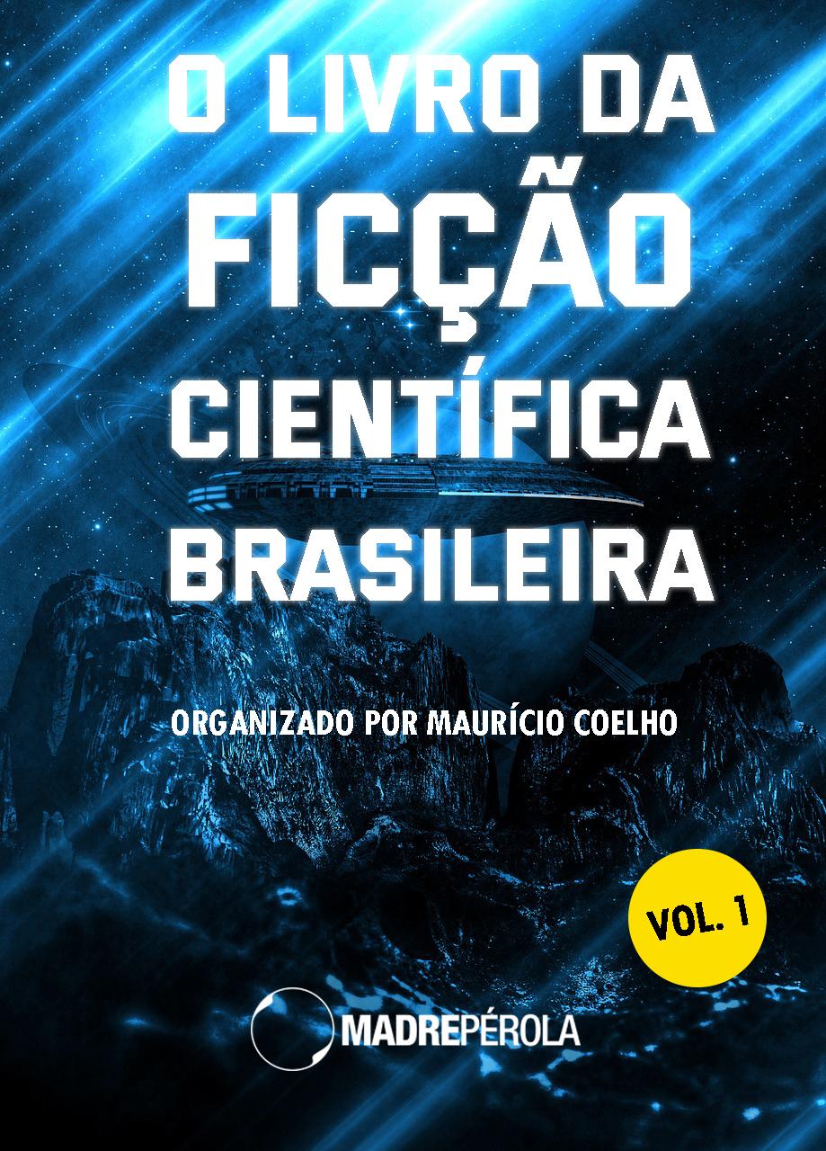 Capa O livro da ficção científica brasileira