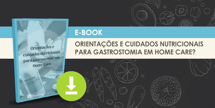 Ebook: Orientações e cuidados nutricionais para gastronomia em Home Care?