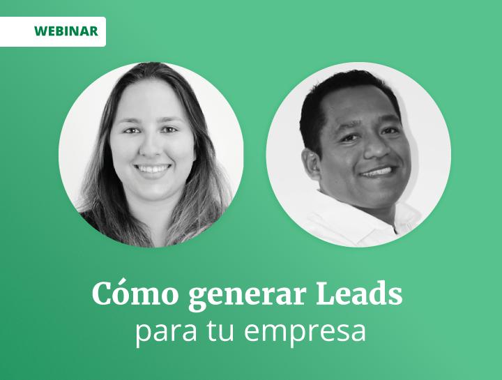 Cómo generar Leads para tu empresa