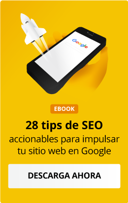 28 tips de SEO accionables para impulsar tu sitio web en Google