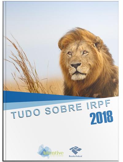 Tudo sobre o IRPF 2018