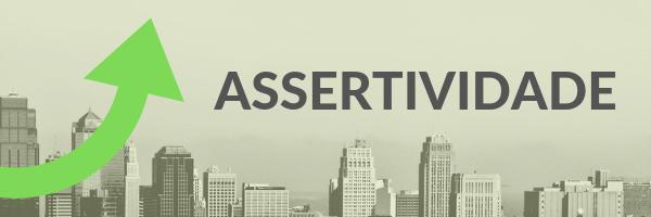 Mais assertividade