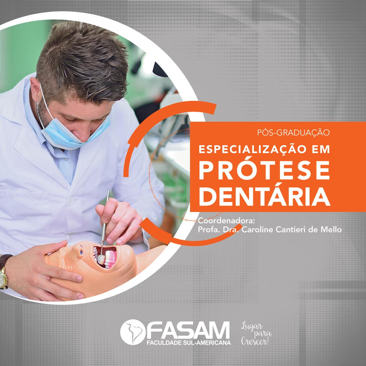 Pós-Graduação em Prótese Dentária da Fasam - Faculdade Sul-Americana
