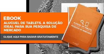 Aluguel de Tablets: A solução ideal para sua pesquisa de mercado