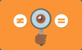 Ilustração de uma mão segurando uma lupa e ao lado dela um sinal de igual e do outro lado o sinal de diferente. Essas ilustrações estão dentro de um retângulo laranja.