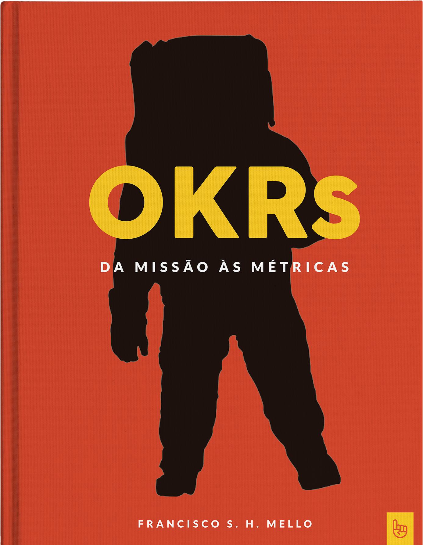 Ebook sobre OKRs   Da Missão às Métricas