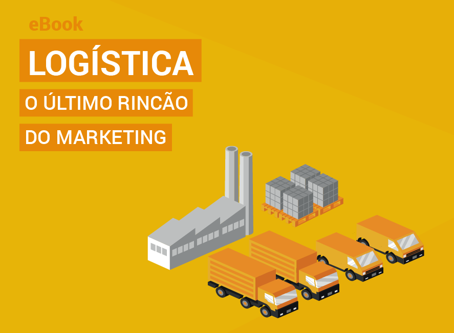 Logística O Último Rincão do Marketing