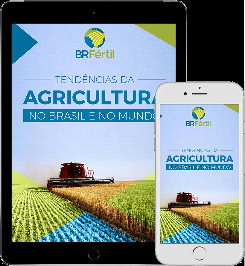 Tendências da agricultura no Brasil e no Mundo - Baixe o eBook grátis