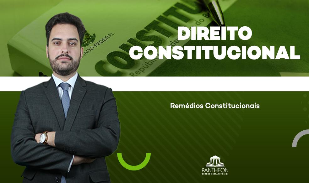 OAB - Questões Comentadas - Direito Constitucional (Remédios Constitucionais)