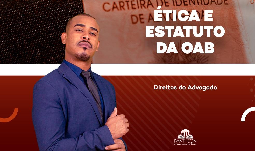 https://materiais.pantheonead.com.br/resumo-esquematizado-etica-e-estatuto-da-oab-direitos-do-advogado