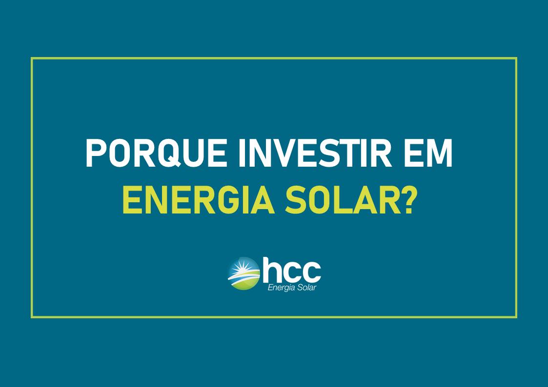 ENERGIA SOLAR PORQUE INVESTIR
