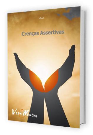 Crenças Assertivas - Vera Martins